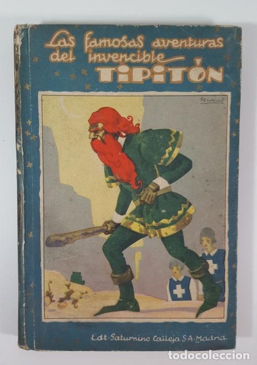 Libros antiguos: AVENTURAS DEL INVENCIBLE TIPITÓN. SATURNINO CALLEJA. MADRID. 1935. - Foto 2 - 145328150