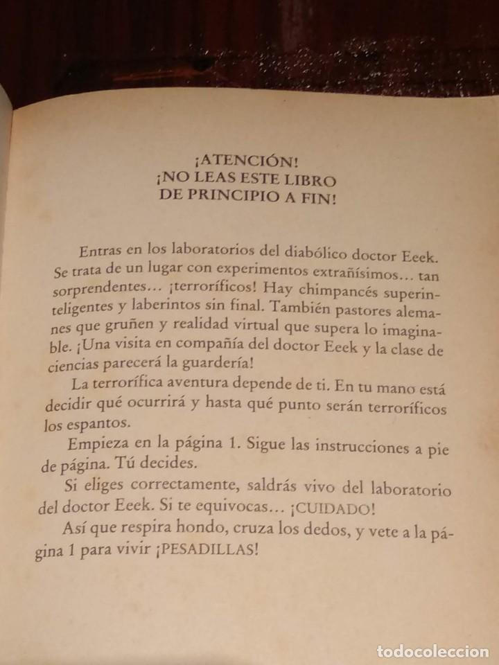 Libros antiguos: EN BUSCA DE TUS PESADILLAS Nº4-LOS EXPERIMENTOS MORTALES DEL DR. EEEK-20 FINALES ELIGE TU AVENTURA - Foto 2 - 146159458