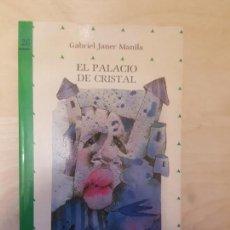 Libros antiguos: PALACIO DE CRISTAL. GABRIEL JANER MANILA. ED ALIORNA . Lote 146905434