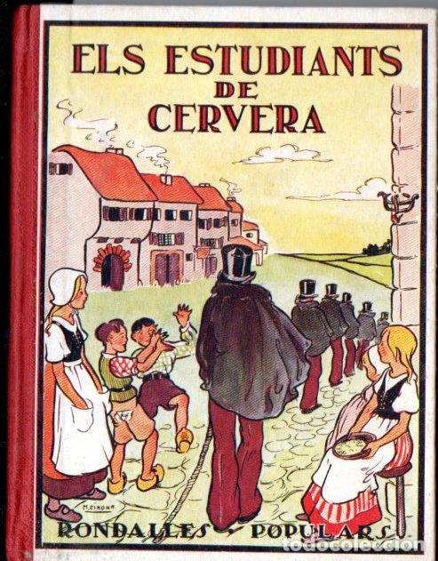 SERRA I BOLDÚ : ELS ESTUDIANTS DE CERVERA (RONDALLES POPULARS POLIGLOTA, 1932) EN CATALÀ (Libros Antiguos, Raros y Curiosos - Literatura Infantil y Juvenil - Cuentos)