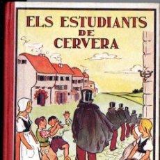 Libros antiguos: SERRA I BOLDÚ : ELS ESTUDIANTS DE CERVERA (RONDALLES POPULARS POLIGLOTA, 1932) EN CATALÀ. Lote 147065962