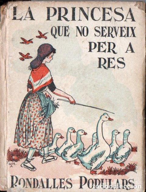 SERRA I BOLDÚ : LA PRINCESA QUE NO SERVEIX PER A RES (RONDALLES POPULARS POLIGLOTA, 1930) EN CATALÀ (Libros Antiguos, Raros y Curiosos - Literatura Infantil y Juvenil - Cuentos)