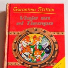 Libros antiguos: 1 LIBRO DE GERÓNIMO STILTON. VIAJE EN EL TIEMPO.. Lote 147131642