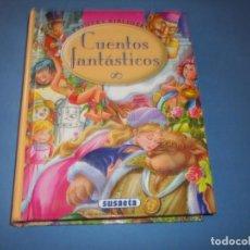 Libros antiguos: CUENTOS FANTASTICOS DE SUSAETA. Lote 147209170