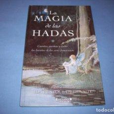 Libros antiguos: LA MAGIA DE LAS HADAS CON ILUSTRACIONES DE IDA RENTOUL OUTHWAITE. Lote 193001410