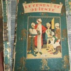 Libros antiguos: LEYENDAS DE ORIENTE ED. SATURNINO CALLEJA BIBLIOTECA ENCICLOPÉDICA N.º 3 ILUSTRA BARTOLOZZI-PENAGOS-. Lote 147534662