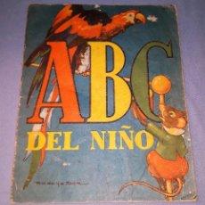 Libros antiguos: ABC DEL NIÑO DE SIGMAR AÑO 1945 ORIGINAL GRAN FORMATO VER FOTOS. Lote 147567042
