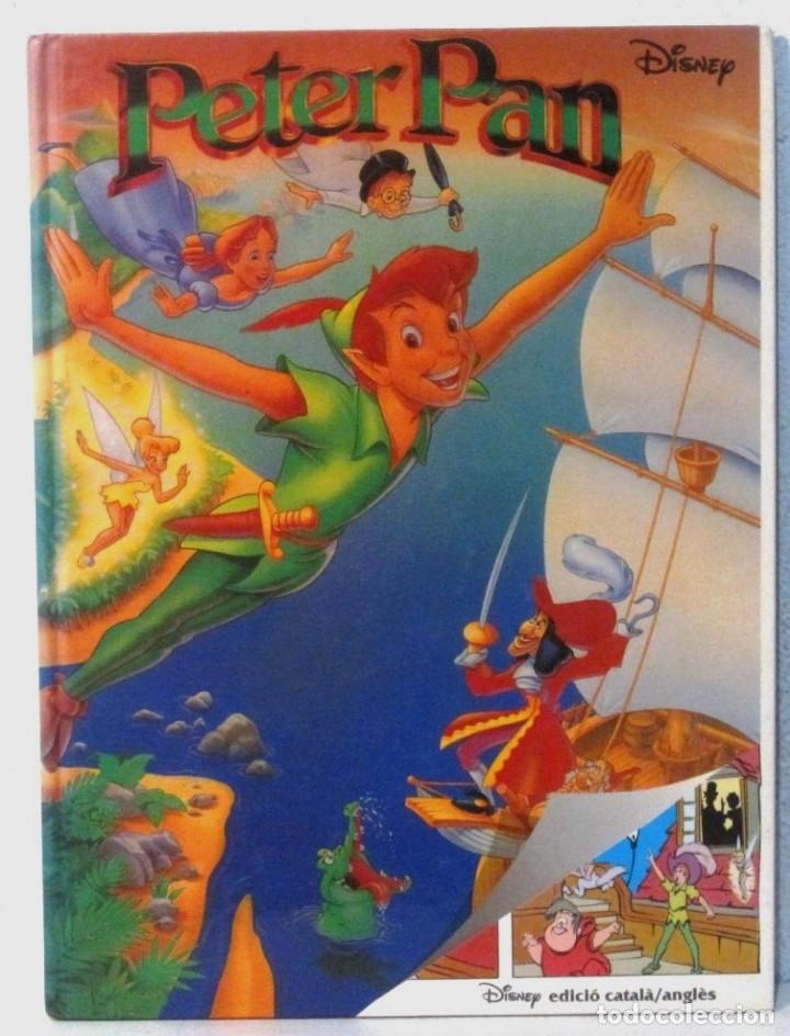 PETER PAN -WALT DISNEY - EDICIO CATALANA/ ANGLES (Libros Antiguos, Raros y Curiosos - Literatura Infantil y Juvenil - Cuentos)