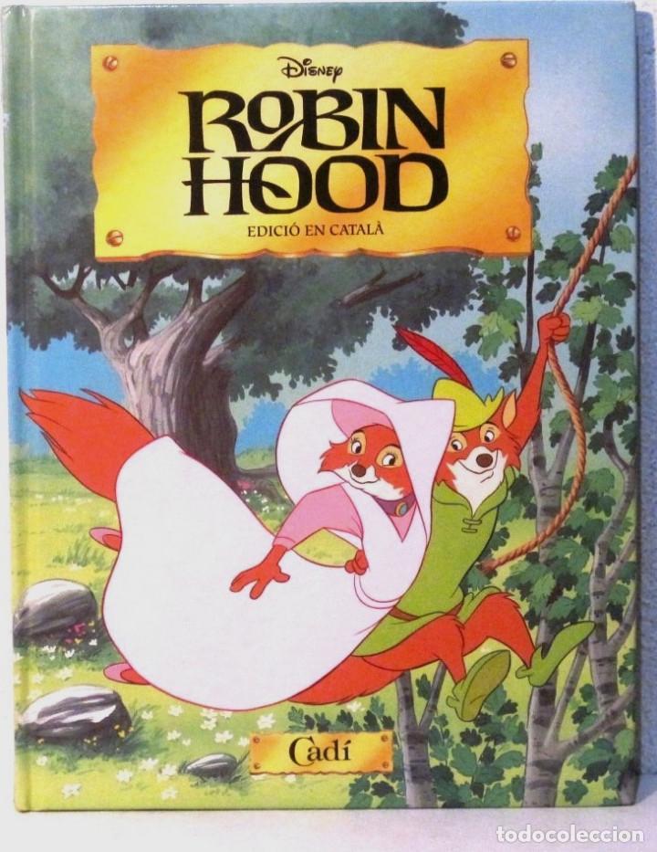 ROBIN HOOD - DISNEY - ED. CADI - EN CATALAN - TAPA DURA (Libros Antiguos, Raros y Curiosos - Literatura Infantil y Juvenil - Cuentos)