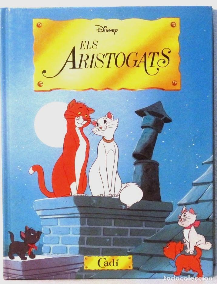 ELS ARISTOGATS - DISNEY ED. CADI - TAPA DURA - EN CATALAN (Libros Antiguos, Raros y Curiosos - Literatura Infantil y Juvenil - Cuentos)