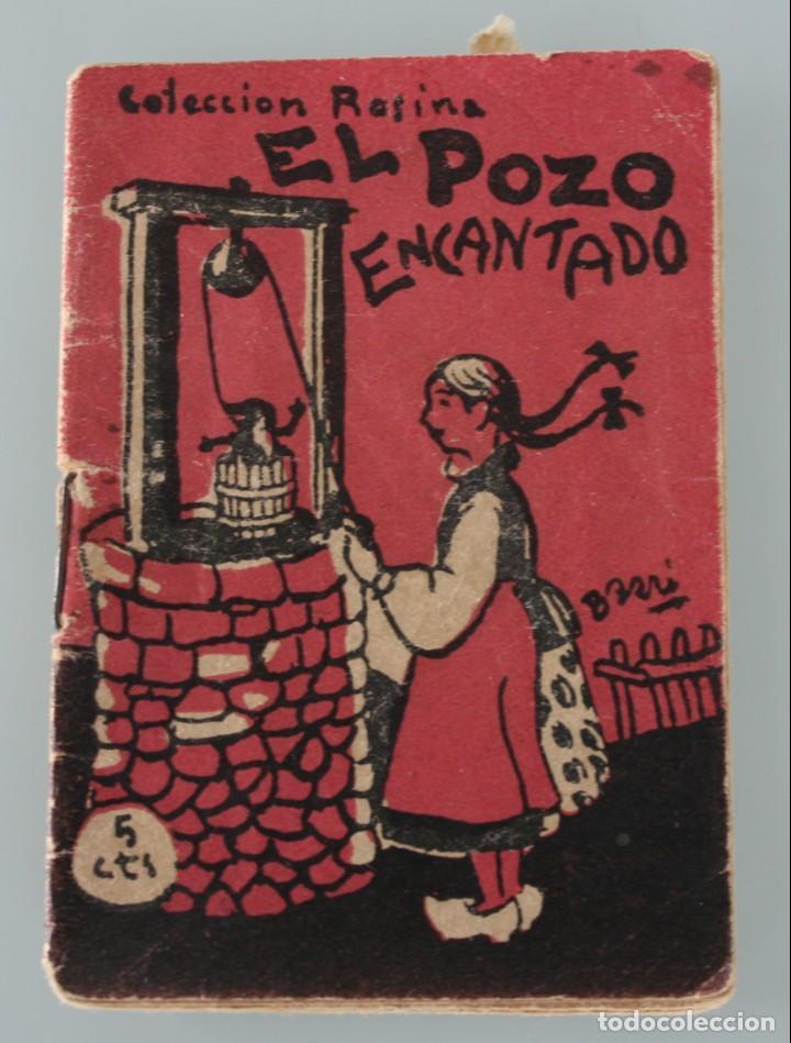 EDICIONES PATRIOTICAS. COLECCION ROSINA: EL POZO ENCANTADO. TOMO 5. AGUILAR DE SERRA. 1ª SERIE (Libros Antiguos, Raros y Curiosos - Literatura Infantil y Juvenil - Cuentos)