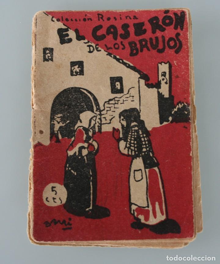 EDICIONES PATRIOTICAS COLECCION ROSINA EL CASERON DE LOS BRUJOS TOMO 4 AGUILAR DE SERRA 1ª SERIE (Libros Antiguos, Raros y Curiosos - Literatura Infantil y Juvenil - Cuentos)
