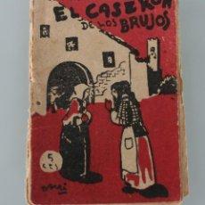 Libros antiguos: EDICIONES PATRIOTICAS COLECCION ROSINA EL CASERON DE LOS BRUJOS TOMO 4 AGUILAR DE SERRA 1ª SERIE. Lote 148215438
