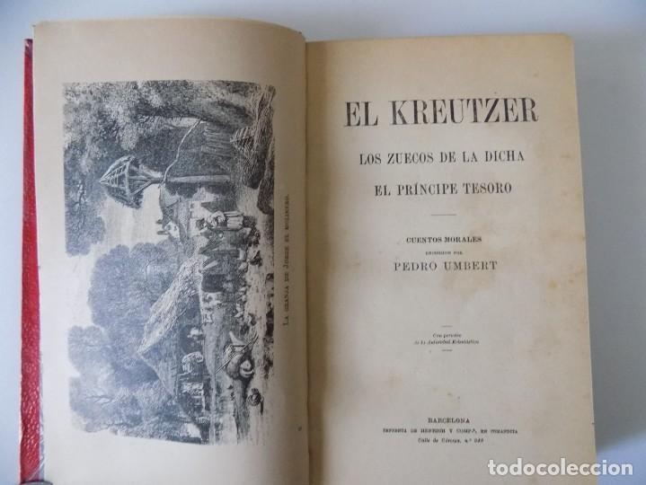 Libros antiguos: LIBRERIA GHOTICA. PEDRO UMBERT. EL KREUTZER.LOS ZUECOS DE LA DICHA.EL PRINCIPE TESORO.1910 - Foto 4 - 148500422
