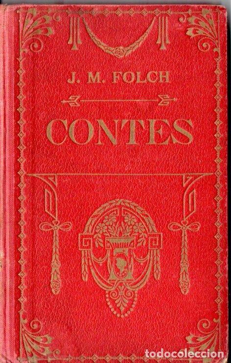 FOLCH Y TORRES : CONTES (SUC. BLAY CAMÍ, 1907) (Libros Antiguos, Raros y Curiosos - Literatura Infantil y Juvenil - Cuentos)