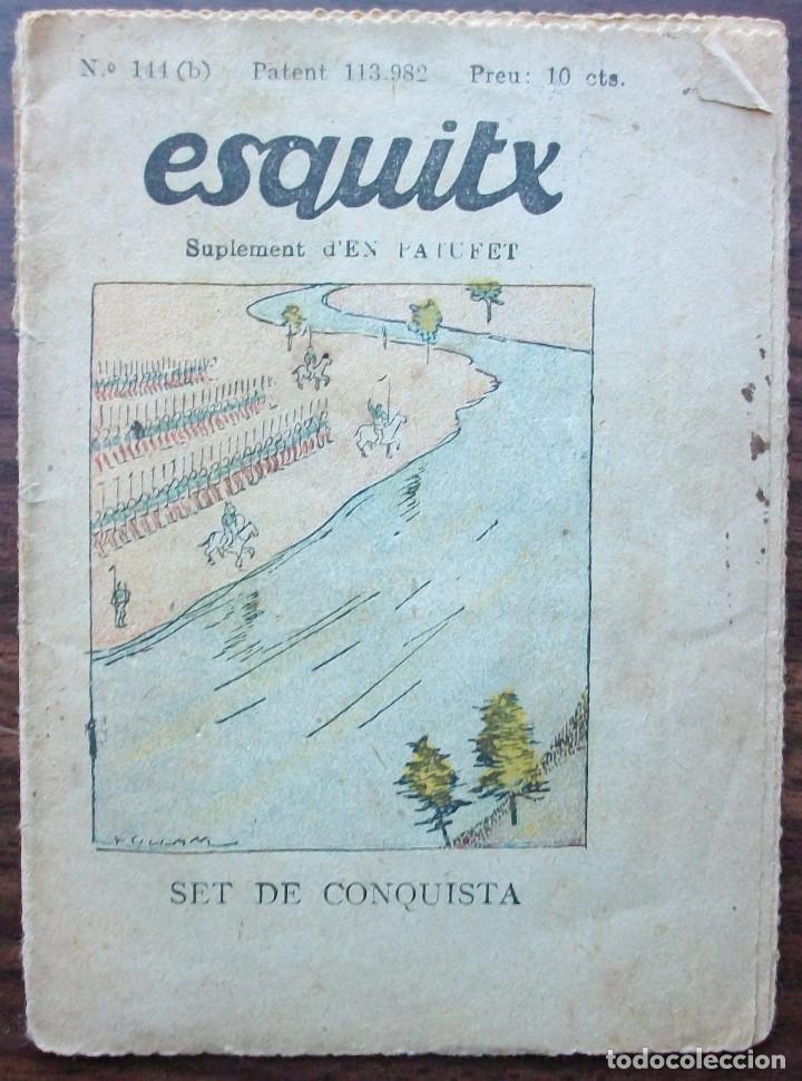 ESQUITX Nº 144(B) SET DE CONQUISTA. SUPLEMENT D'EN PATUFET (Libros Antiguos, Raros y Curiosos - Literatura Infantil y Juvenil - Cuentos)