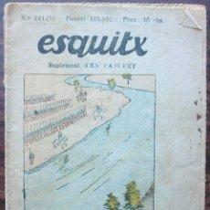 Libros antiguos: ESQUITX Nº 144(B) SET DE CONQUISTA. SUPLEMENT D'EN PATUFET. Lote 149387294