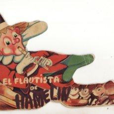 Livros antigos: ANTIGUO CUENTO TROQUELADO EL FLAUTISTA DE HAMELIN - MUY RARO - COLECCION REYES. Lote 149812606