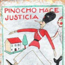 Libros antiguos: PINOCHO HACE JUSTICIA (SATURNINO CALLEJA, 1932). Lote 149989414
