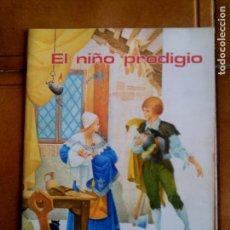 Libros antiguos: CUENTO EL NOÑO PRODIGIO DE CUENTOS FHER AÑO 1970 ILUSTRADO A COLOR. Lote 150201094