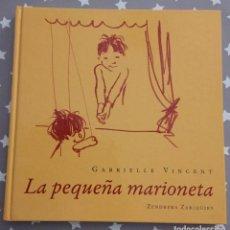 Libros antiguos: LA PEQUEÑA MARIONETA, GABRIELLE VINCENT. Lote 150495594