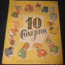Libros antiguos: 10 CONEJITOS, EDITORIAL SIGMAR BUENOS AIRES , 1950. Lote 150816978