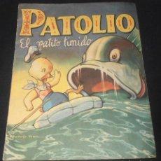 Libros antiguos: PATOLIO, EL PATITO TIMIDO, EDITORIAL SIGMAR BUENOS AIRES , 1948. Lote 150820882