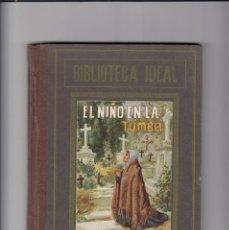 Libros antiguos: EL NIÑO EN LA TUMBA Y OTROS CUENTOS MORALES POR VARIOS AUTORES. HIJOS DE SANTIAGO RODRIGUEZ.BURGOS.. Lote 151068338