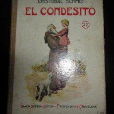 Libros antiguos: EL CONDESITO DE CRISTÓBAL SCHMID COLECCION BIBLIOTECA SELECTA Nº 55 RAMÓN SOPENA. Lote 151617806