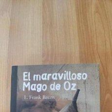 Libros antiguos: EL MARAVILLOSO MAGO DE OZ-ANAYA-TAPA FINA-190 PAGINAS-PRIMERA EDICION 2013-. Lote 151619618