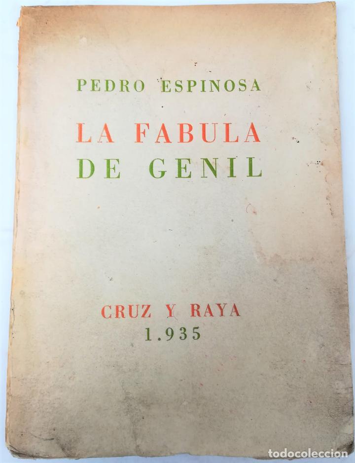 LA FÁBULA DE GENIL. PEDRO ESPINOSA. EDITORIAL CRUZ Y RAYA. MADRID 1935 (Libros Antiguos, Raros y Curiosos - Literatura Infantil y Juvenil - Cuentos)