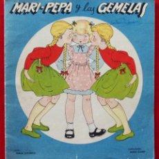 Libros antiguos: CUENTO MARI PEPA Y LAS GEMELAS. AÑO: 1950. ILUSTRACIONES MARIA CLARET. TEXTO: EMILIA COTARELO.. Lote 151978574