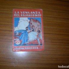 Libros antiguos: MARUJITA LA VENGANZA DEL PAJARO PINTO Nº 72 EDITA MOLINO. Lote 152244834