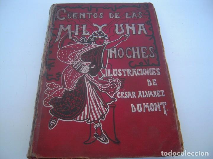CUENTOS DE LAS MIL Y UNA NOCHES (1903, ILUSTRACIONES DE CÉSAR ÁLVAREZ DUMONT) (Libros Antiguos, Raros y Curiosos - Literatura Infantil y Juvenil - Cuentos)
