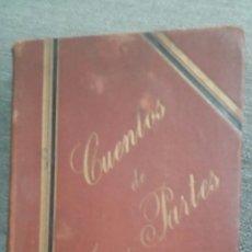 Libros antiguos: CUENTOS ESCOGIDOS ORIGINALES DE LOS MEJORES AUTORES. Lote 152484773
