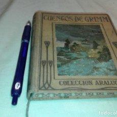 Libros antiguos: CUENTOS DE GRIMM, COLECCION ARALUCE, 1926. Lote 152583030