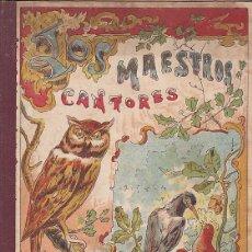 Libros antiguos: LIBRO LOS MAESTROS CANTORES SUCESORES DE BLAS CAMI . Lote 153217614