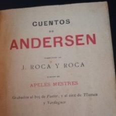 Libros antiguos: CUENTOS DE ANDERSEN 1908 LIBRO ROCA GRABADOS FUSTER, THOMAS, VERDAGUER. Lote 154197682