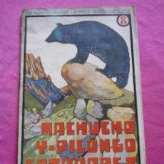 Libros antiguos - MACHUCHO Y PILONGO CAZADORES 8 SOPENA - 154497706
