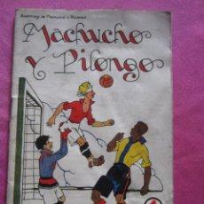 Libros antiguos - MACHUCHO Y PILONGO 1 SOPENA - 154497854