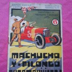 Libros antiguos - MACHUCHO Y PILONGO AUTOMOVILISTAS 6 SOPENA - 154498314