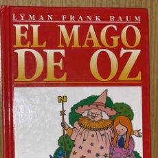 Libros antiguos: EL MAGO DE OZ ····· LYMAN FRANK RAUM .. Lote 154738634