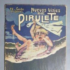 Libros antiguos: NUEVOS VIAJES DE PIRULETE. ED. SOPENA. DIBUJOS ASHA. Lote 155103350