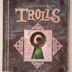 Libros antiguos: EL LIBRO SECRETO DE LOS TROLLS. Lote 155164526