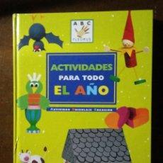 Libros antiguos: LIBRO ACTIVIDADES PARA TODO EL AÑO, LIBRO DE LOS JUEGOS DE INTERIOR, LIBRO DE LOS JUEGOS DE EXTERIOR. Lote 155168630