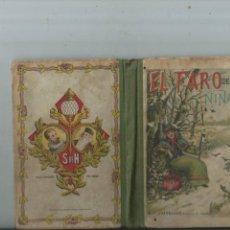 Libros antiguos: EL FARO DE LAS NIÑAS - BALDOMERO MEDIANO Y RUIZ - SUCESORES HERNANDO 1923. Lote 155170082