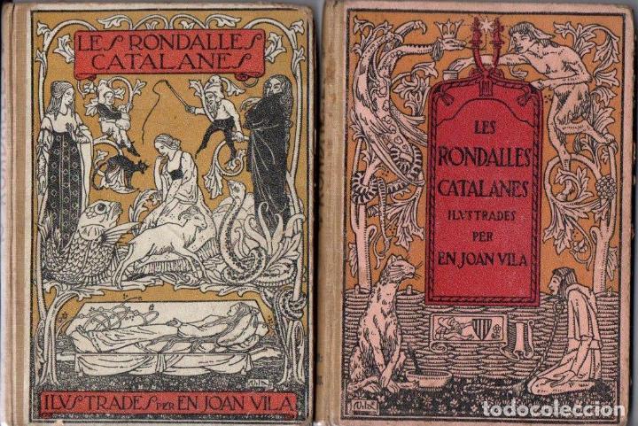 LES RONDALLES CATALANES ILUSTRADES PER EN JOAN VILA - DOS VOLUMS (FIDEL GIRÓ, 1908 - 1909) (Libros Antiguos, Raros y Curiosos - Literatura Infantil y Juvenil - Cuentos)