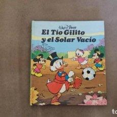Libros antiguos: EL TÍO GILITO Y EL SOLAR VACÍO. Lote 155351130