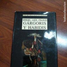 Libros antiguos: GARGORIS Y HABIDIS. Lote 155414930