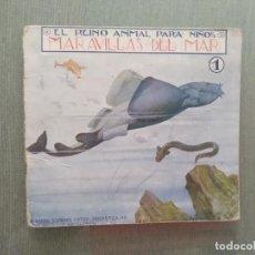 Libros antiguos: EL REINO ANIMAL PARA NIÑOS-MARAVILLAS DEL MAR 1. Lote 155787850